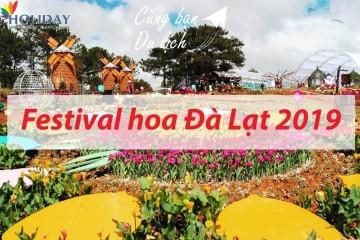 Festival Hoa Đà Lạt 2019 Diễn Ra Vào Ngày Nào?